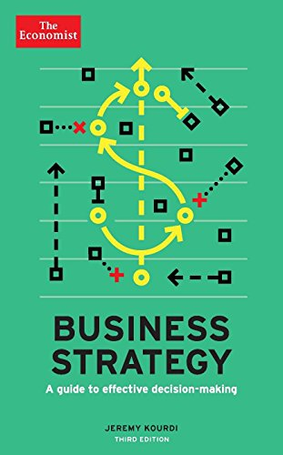 Business strategy : a guide to effective decision making