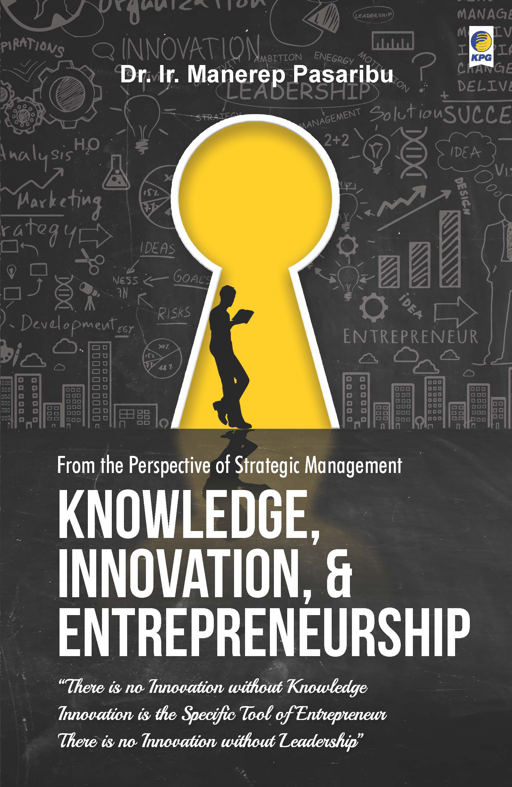 From the perspective of strategic management knowledge, innovation, & entrepreneurship