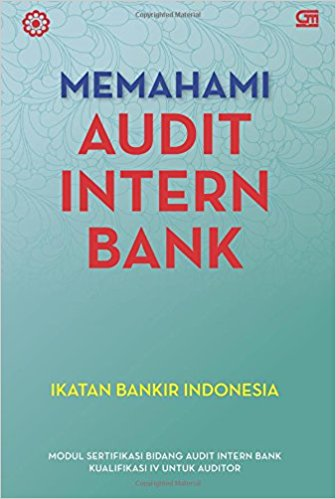 Memahami audit intern bank