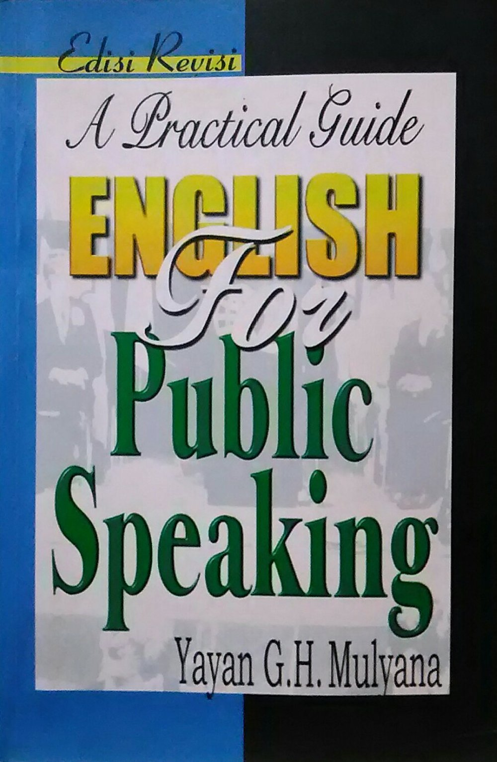 English for public speaking : a practical guide
