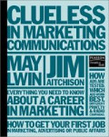 Clueless in marketing communication