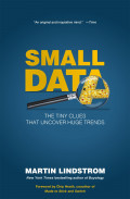 Small data : the tiny clues that uncover huge trends