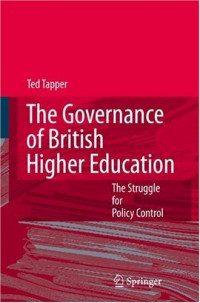 Image of The governance of British higher education : the struggle for policy control